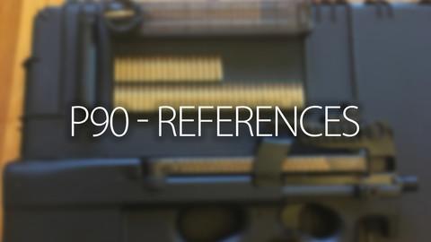 P90 - Gun References