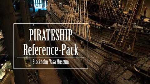 Pirateship Reference Pack - Stockholm Vasa Museum