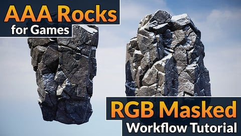 AAA Rocks for Games - RGB Masked Workflow Tutorial