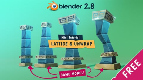 FREE Blender Tutorial - Lattice & Unwrap