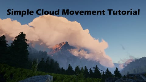 Simple Cloud Tutorial Pt. 2:  Movement UE4