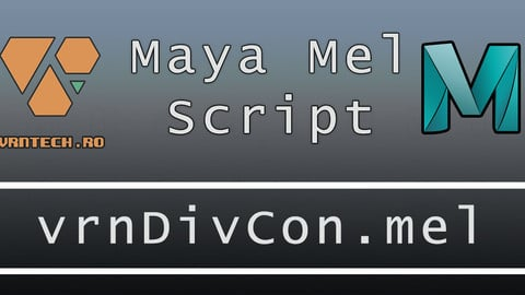 vrnDivCon (Maya MEL Script)