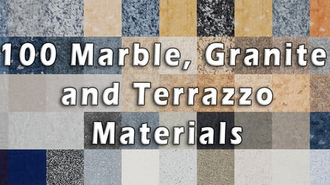 100 Marble Granite and Terrazzo Materials (UE4 ONLY)
