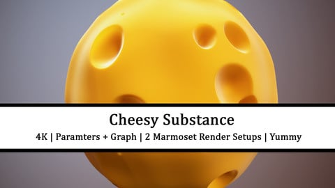 Cheese Substance + Render Setups