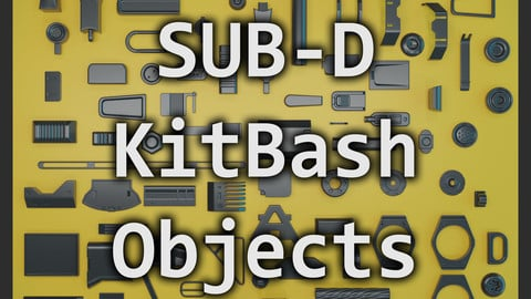 SUB-D KitBash Set of HardSurface Objects 01 - 103 Elements