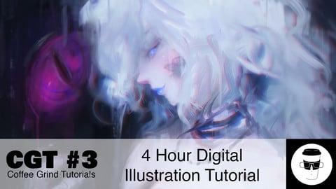 CGT #3: 4 Hour Digital Illustration Tutorial