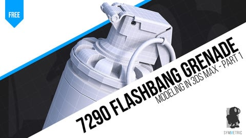 Model a Flashbang Grenade in 3ds Max - Part 1 | Hard Surface Modeling Tutorial