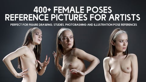 400+ Epic Female Poses - Reference pictures pack