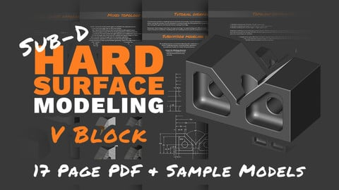 Sub-D Hard Surface Modeling: V block (Tutorial & Models)