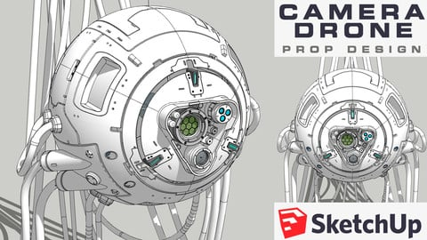 Camera Drone: Prop Design in SketchUp