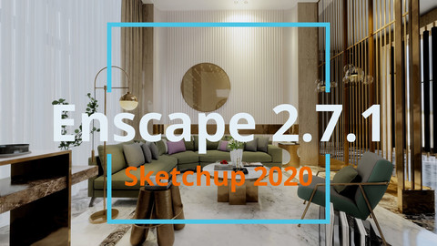 | Free Download | Sofa Area |  Enscape 2.7.1 & Sketchup 2020