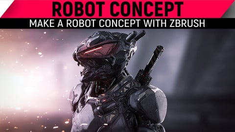 Make a Robot Concept with ZBrush