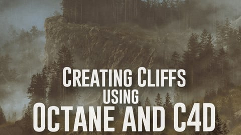 Creating Cliffs in Octane and Cinema 4D