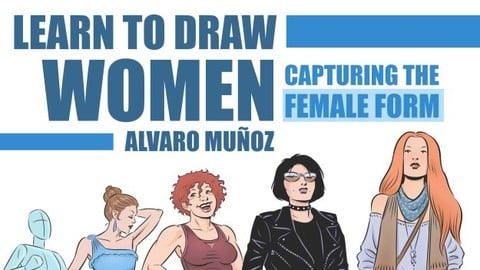 Learn to Draw Women - Capturing the Female Form