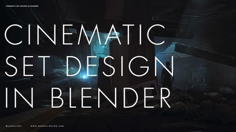 Cinematic Set Design in Blender