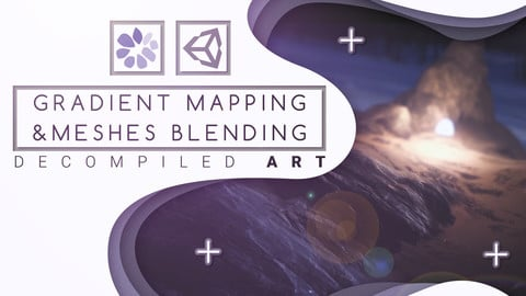 Decompiled Art - Unity Gradient Mapping and Mesh blending shader