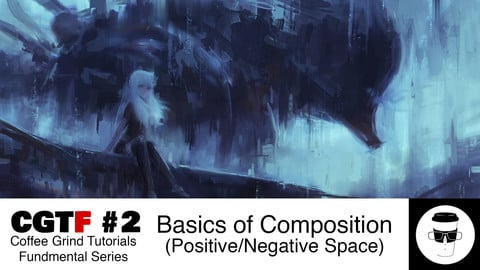 CGTF #2: Positive/Negative Space - Basics of Composition (Art Fundamentals)