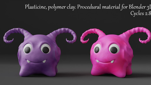 Plasticine, Polymer Clay Shader. Procedural Material Blender 3d. Cycles 2.82.