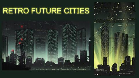 Retro Future Cities