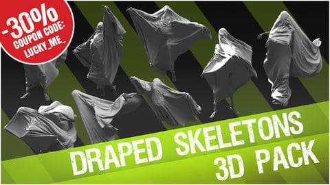 3D Pack: Draped Skeletons (Cloth + Skeleton)