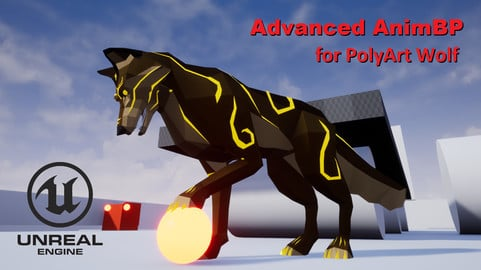 Advanced AnimBP for PolyArt Wolf