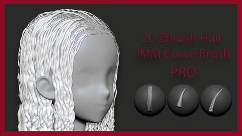 20 Zbrush Hair IMM Curve Brush Pro - Adding hair to 3D Characters has never been easier!