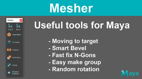 Mesher - Script for Maya