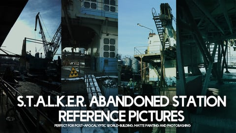 S.T.A.L.K.E.R. Abandoned Station Reference Pictures