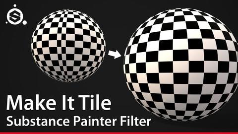 Make It Tile - Substance Painter Filter