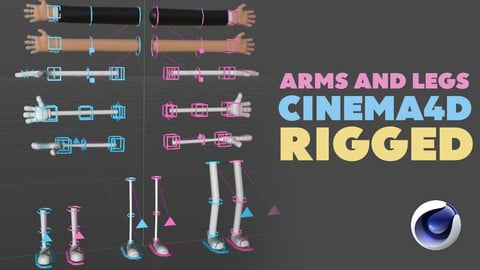 Arms and Legs pack - C4D Rigged