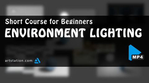 Short Course for Beginners | Environment Lighting