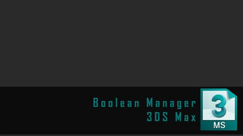 3Ds Max - Boolean Manager