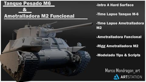 Hard Surface Tank M6 & Machine Gun M2 Fuctional