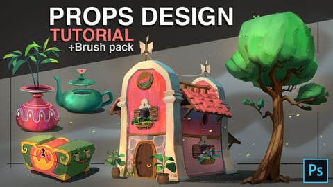 Props design - Tutorial + Brush pack