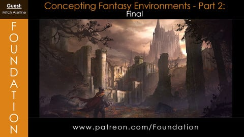 Foundation Art Group - Concepting Fantasy Environments: Thumbnails - with Mitch Aseltine