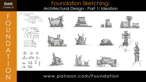 Foundation Art Group: Foundation Sketching - Architectural Design Part 1: Ideation with Charles Lin