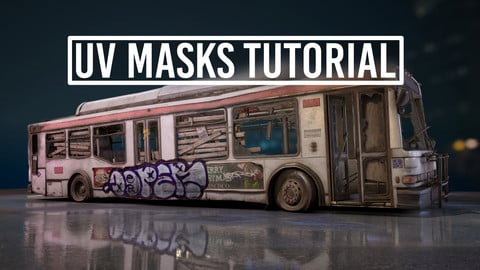 UV Masks Tutorial + Barricade Bus Asset