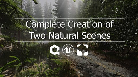 Unreal Engine 4 - Complete Creation of Two Natural Scenes