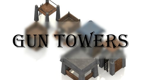 Gun Towers