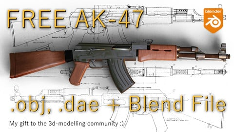 Free Ak-47! includes: .obj, .dae, Blend File and More!