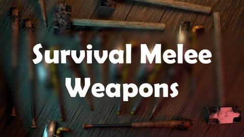 Survival Melee Weapons
