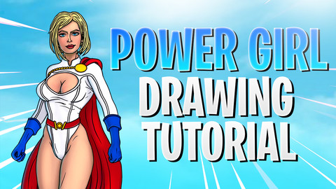 Power Girl Drawing Tutorial Real Time and Time-Lapse