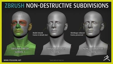 ZBrush Non-Destructive SubDivisions