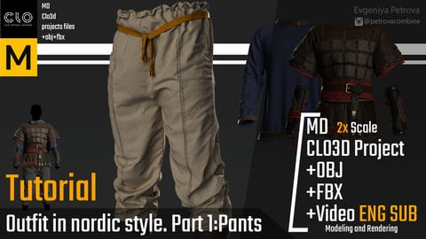 Tutorial. MD,Clo3d. Outfit in a nordic style. Part 1: Pants
