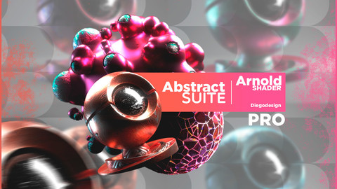 Arnold Shader Abstract Suite - PRO