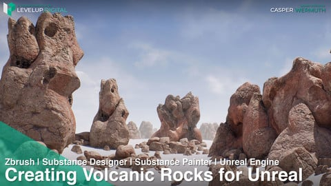 Modeling, Texturing, and Shading Volcanic Rocks for Unreal | Casper Wermuth