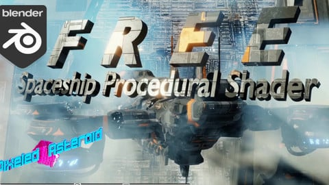 Free Spaceship Procedural Shader ( blender 2.90 )