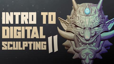 Intro to Digital Sculpting II