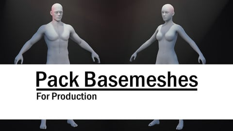 Pack Basemeshes - Male and Female - FOR PRODUCTION - Ready to sculpt on