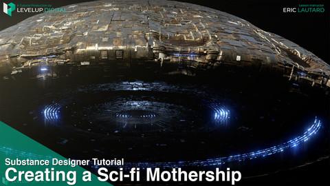 Creating a Sci-Fi Mothership | Eric Lautard